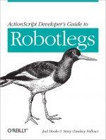 ActionScript Developer's Guide to Robotlegs (файл PDF)