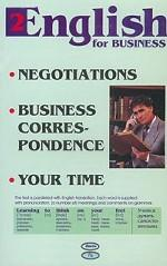 English for Business: Negotiations. Business Correspondence. Your Time