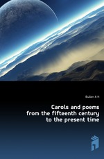 Carols and poems from the fifteenth century to the present time
