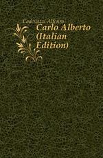 Carlo Alberto (Italian Edition)