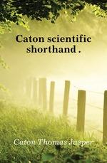 Caton scientific shorthand