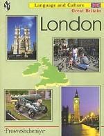 London. Лингвострановедческий справочник