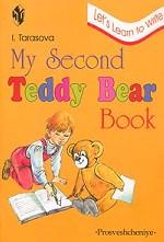 My Second Teddy Bear Book. Let`s Learn to Write