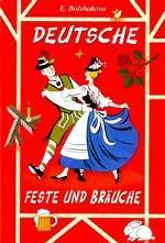 Deutsche Feste und Brauche [Уч. пособие, нем.язык]
