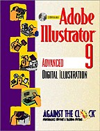 Adobe Illustrator 9: Advanced Digital Illustration with CD: на английском языке