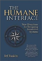 Humane Interface, The: New Directions for Designing Interactive Systems