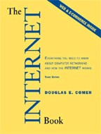The Internet Book. Everything You Need to Know About Computer Networking and How the Internet Works