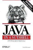 Java in a Nutshell: A Desktop Quick Reference. На английском языке