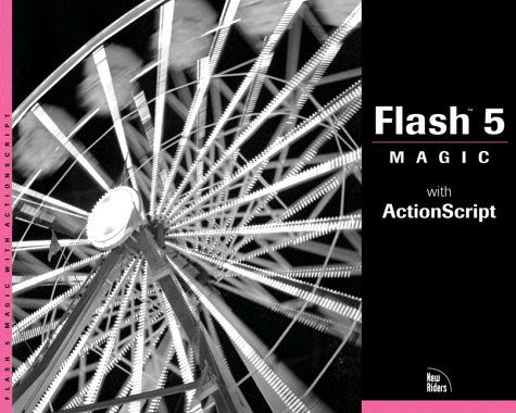 Flash 5 Magic: With ActionScript (+CD)