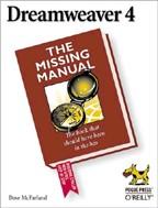 Dreamweaver 4: The Missing Manual. На английском