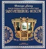 Saint-PeterStudent`s Bookurg - Moscow. Picturesque Journey from the Northern Capital to the Ancient Capital