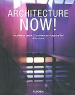 Architecture Now! = Architektur heute = L`architecture d`aujourd`hui