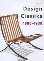 Design Classics. 1880 – 1930