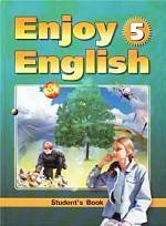 Enjoy English - 5. Student`s Book: учебник английского языка для 8 класса общеобразовательной школы при начале обучения с 1-2 класса