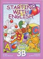 Starting with English. Activity Book 3B. Первые шаги в английском языке: Рабочая тетрадь 3B