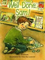 Well Done, Sam!