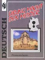 Deutsch. Ubung macht den Meister