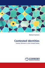 Contested Identities. Iranian Women in the United States
