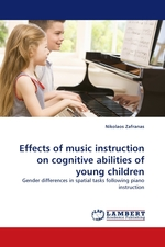 Effects of music instruction on cognitive abilities of young children. Gender differences in spatial tasks following piano instruction