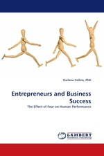 Entrepreneurs and Business Success. The Effect of Fear on Human Performance