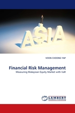 Financial Risk Management. Measuring Malaysian Equity Market with VaR