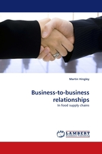 Business-to-business relationships. In food supply chains