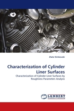 Characterization of Cylinder Liner Surfaces. Characterization of Cylinder Liner Surfaces by Roughness Parameters Analysis