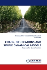 CHAOS, BIFURCATIONS AND SIMPLE DYNAMICAL MODELS. Reasons for Chaos Creation
