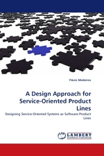 A Design Approach for Service-Oriented Product Lines. Designing Service-Oriented Systems as Software Product Lines