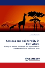 Cassava and soil fertility in East Africa. A study on the roles, constraints and opportunities of cassava production in smallholder farms