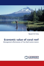 Economic value of coral reef. Management effectiveness of Trao Reef marine reserve