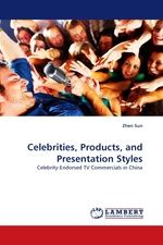 Celebrities, Products, and Presentation Styles. Celebrity-Endorsed TV Commercials in China