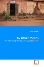 By Other Means. Peacebuilding During Military Operations