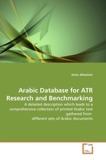 Arabic Database for ATR Research and Benchmarking. A detailed description which leads to a comprehensive collection of printed Arabic text gathered from different sets of Arabic documents