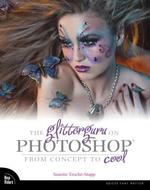 The Glitterguru on Photoshop: From Concept to Cool. На английском языке