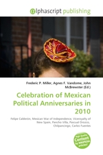 Celebration of Mexican Political Anniversaries in 2010