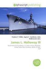 James L. Holloway III