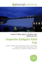 Inspector Gadgets Field Trip