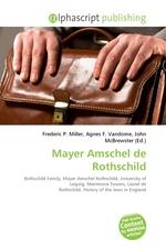 Mayer Amschel de Rothschild
