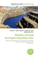 Mayfair (annual fortnight-long May Fair)