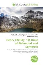 Henry FitzRoy, 1st Duke of Richmond and Somerset