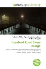 Hereford Road Skew Bridge