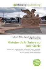 Histoire de la Suisse au XXe Si?cle