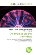 Anomalous Scaling Dimension