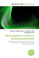 Henry Bulwer, 1st Baron Dalling and Bulwer