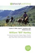 "illiam ""Bill"" Hanley"