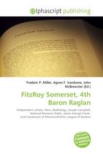 FitzRoy Somerset, 4th Baron Raglan