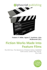 Fiction Works Made Into Feature Films