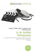 D. W. Griffith Filmography