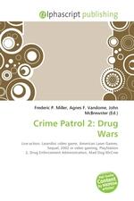 Crime Patrol 2: Drug Wars